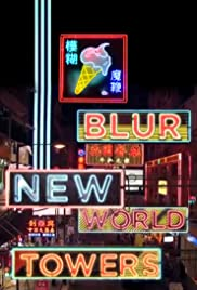 Blur: New World Towers 2015