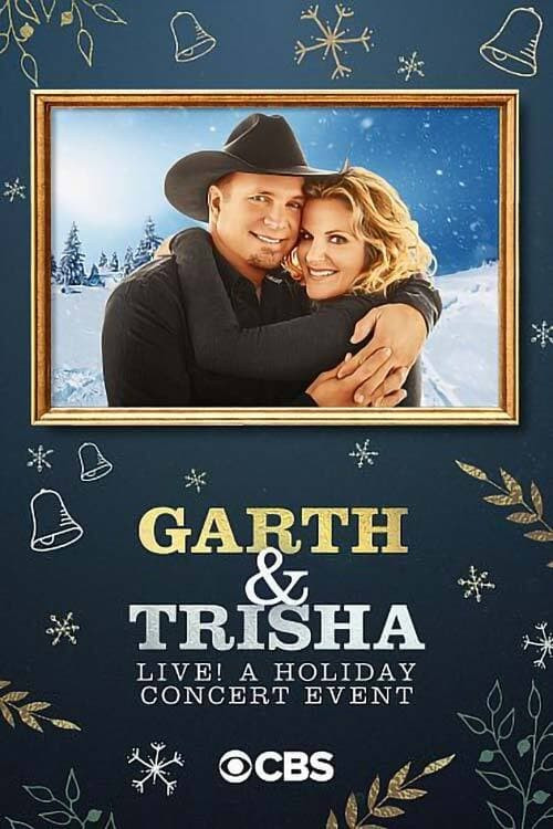 Garth & Trisha Live! A Holiday Concert Event 2020