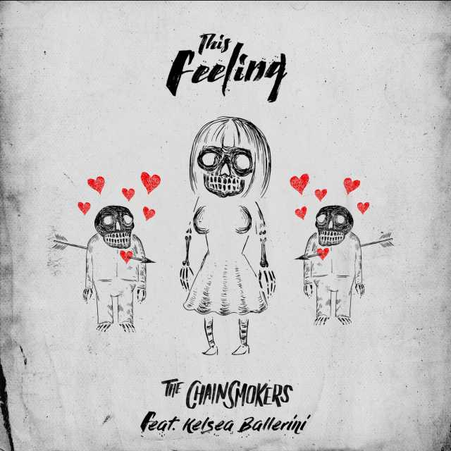This Feeling (feat. Kelsea Ballerini) - The Chainsmokers 2018