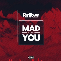 Mad over You - Runtown 2017