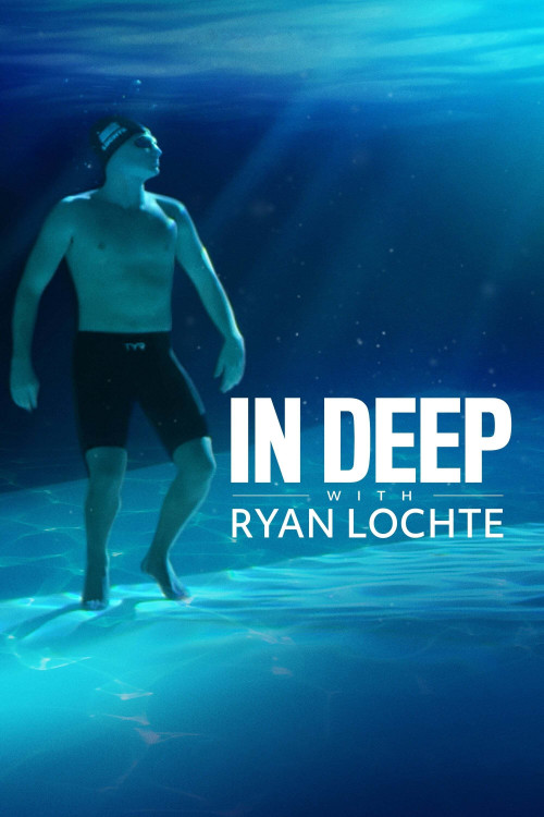 In Deep with Ryan Lochte 2020
