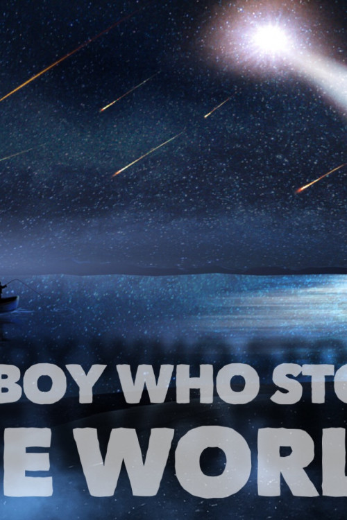 The Boy Who Stole the World 2021