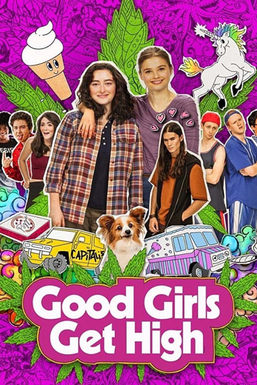 Good Girls Get High 2018