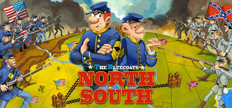 The Bluecoats: North & South + The Bluecoats: North vs South