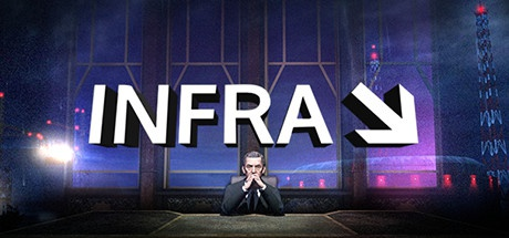 INFRA: Complete Edition Cracked