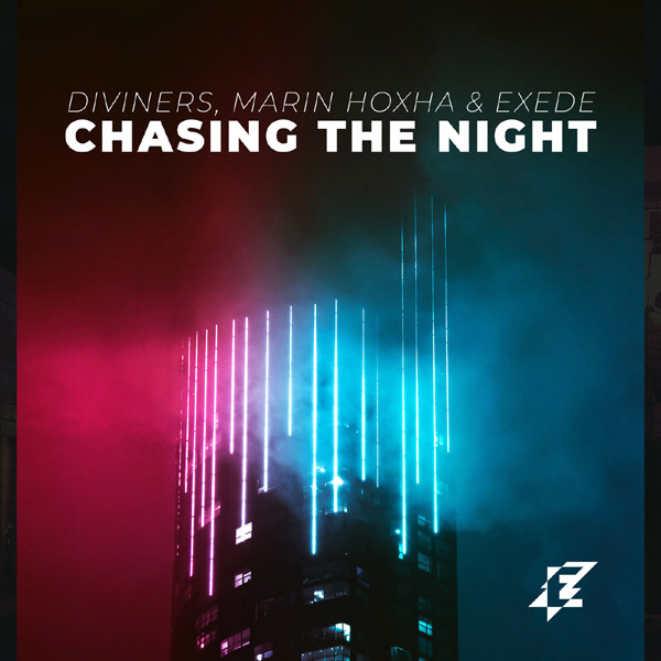 Chasing the Night - Diviners, Marin Hoxha & Exede 2019