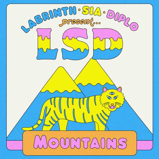 Mountains (feat. Sia, Diplo & Labrinth) - LSD 2018