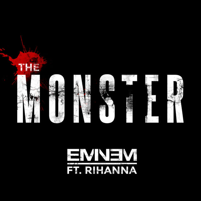 The Monster (feat. Rihanna) - Eminem 2013