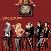 Lying Is The Most Fun A Girl Can Have Without Taking Her Clothes Off - Panic! at the Disco 2005