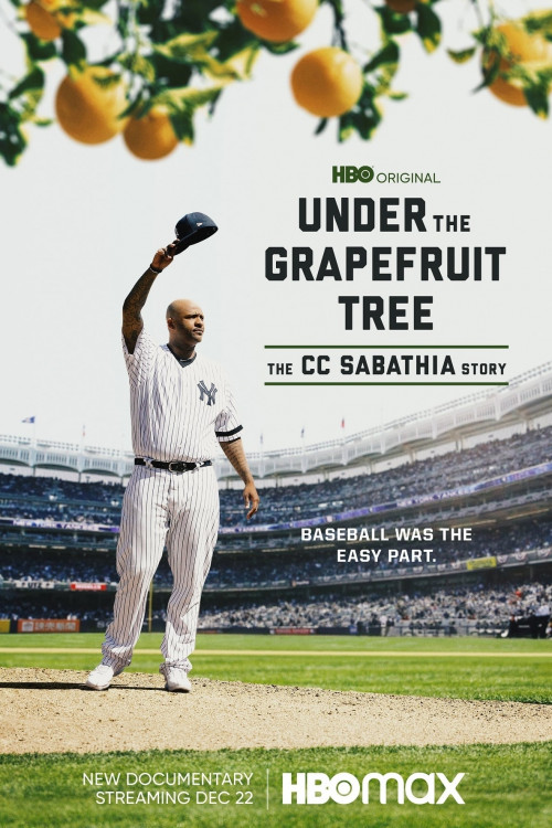 Under the Grapefruit Tree: The CC Sabathia Story 2020